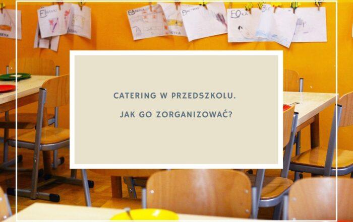 Catering w przedszkolu